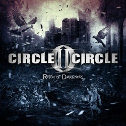 Circle II Circle - Reign Of Darkness - CD
