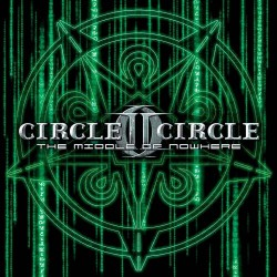 Circle II Circle - The Middle Of Nowhere - CD