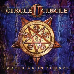 Circle II Circle - Watching In Silence - CD