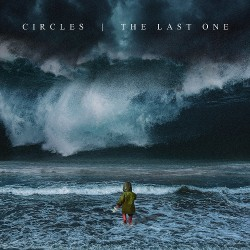 Circles - The Last One - CD DIGIPAK + Digital