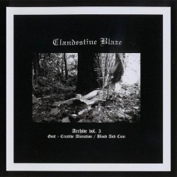 Clandestine Blaze - Archive Vol.3 - LP