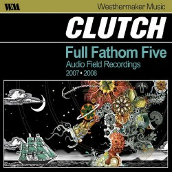 Clutch - Full Fathom Five - CD + DVD Digipak