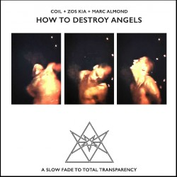 Coil - Zos Kia - Marc Almond - How To Destroy Angels - LP