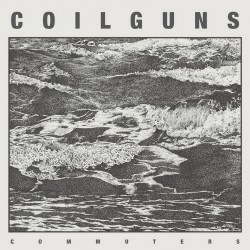 Coilguns - Commuters - CD DIGIPAK