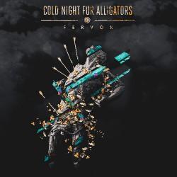 Cold Night For Alligators - Fervor - CD