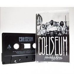 Coliseum - Anxiety's Kiss - CASSETTE