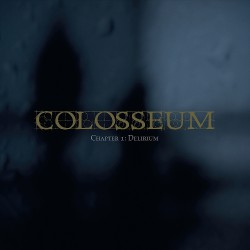 Colosseum - Chapter 1 : Delirium - DOUBLE LP Gatefold