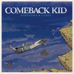 Comeback Kid - Symptoms + Cures - CD