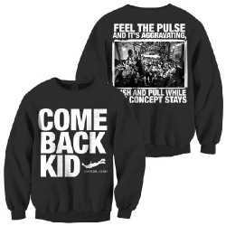 Comeback Kid - Symptoms + Cures - Sweat-shirt