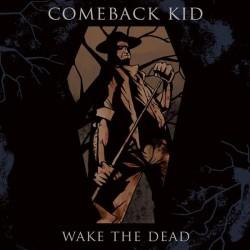 Comeback Kid - Wake the Dead - CD
