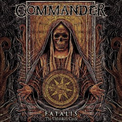 Commander - Fatalis (The Unbroken Circle) - CD