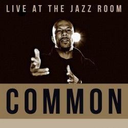 Common - Live At the Jazz Room - DOUBLE LP Gatefold