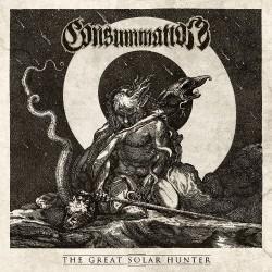Consummation - The Great Solar Hunter - DOUBLE LP Gatefold