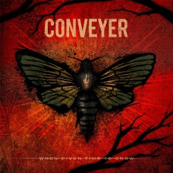 Conveyer - When Given Time to Grow - CD