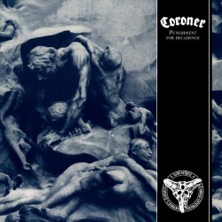 Coroner - Punishment For Decadence - LP