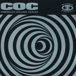 Corrosion Of Conformity - America's Volume Dealer - DOUBLE LP Gatefold