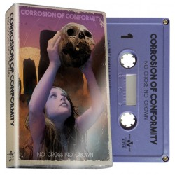 Corrosion Of Conformity - No Cross No Crown - CASSETTE