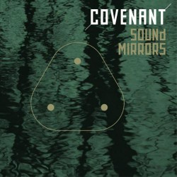 Covenant - Sound Mirrors - CD EP DIGIPAK