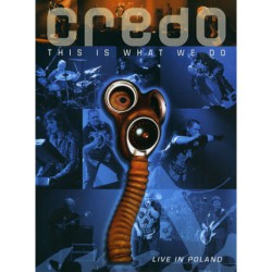 Credo - This Is What We Do Live In Poland - DVD + DCD Digipack