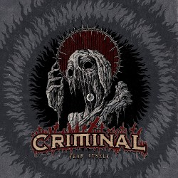 Criminal - Fear Itself - LP COLOURED