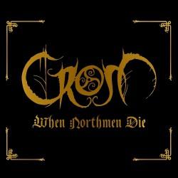 Crom - When Northmen Die - CD SLIPCASE