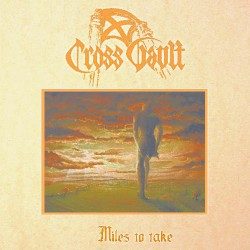 Cross Vault - Miles To Take - LP Gatefold