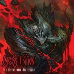 Crosstitution - The Metastatic Distortion - CD
