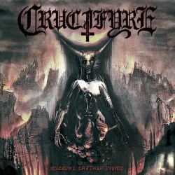 Crucifyre - Infernal Earthly Divine - LP Gatefold