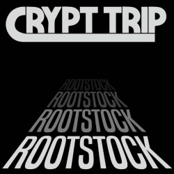 Crypt Trip - Rootstock - CD DIGIPAK