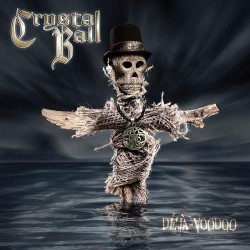 Crystal Ball - Déjà-Voodoo - CD DIGIPAK