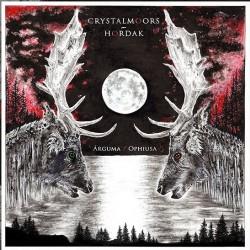 Crystal Moors - Hordak - Arguma - Ophiusa - CD