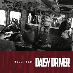 Daisy Driver - Nulle Part - CD DIGIPAK