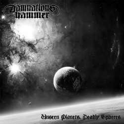 Damnation's Hammer - Unseen Planets, Deadly Spheres - CD