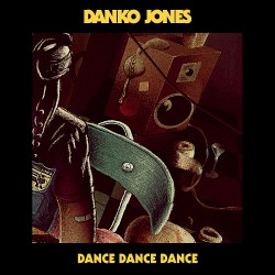 "Danko Jones - Dance Dance Dance - 7"" vinyl"