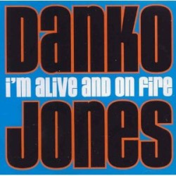 Danko Jones - I'm Alive And On Fire - LP
