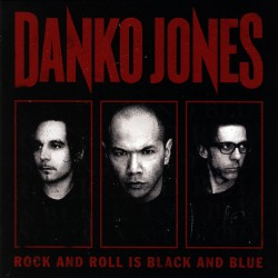 Danko Jones - Rock And Roll Is Black And Blue - LP + DOWNLOAD CARD