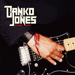 Danko Jones - We Sweat Blood - LP