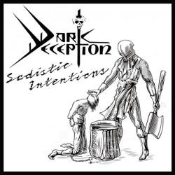 Dark Deception - Sadistic Intentions - CD