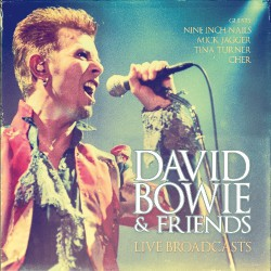 David Bowie & Friends - Live Broadcasts - CD