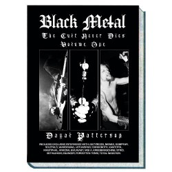 Dayal Patterson - Black Metal : The Cult Never Dies Volume One - BOOK