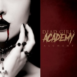 Dead Girls Academy - Alchemy - CD DIGIPAK