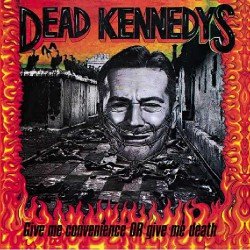 Dead Kennedys - Give me Convenance or Give me Death - LP Gatefold