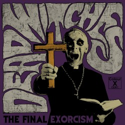 Dead Witches - The Final Exorcism - LP COLOURED