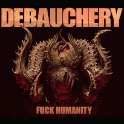 Debauchery - F*ck Humanity - CD
