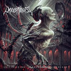 Deceptionist - Initializing Irreversible Process - LP