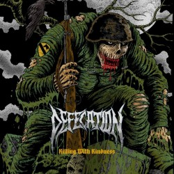 Defecation - Killing With Kindness - CD