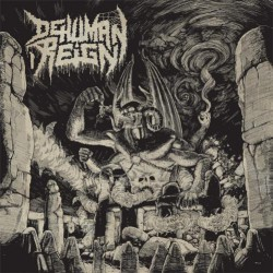 Dehuman Reign - Ascending From Below - LP Gatefold