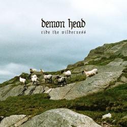 Demon Head - Ride The Wilderness - CD DIGIPAK