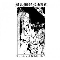 Demoniac - The Birth Of Diabolic Blood - LP