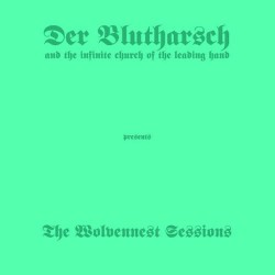 Der Blutharsch - The Wolvennest Sessions - CD DIGISLEEVE